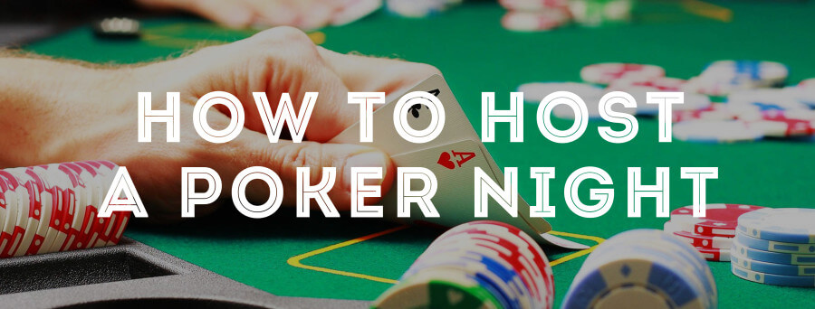 Tips for hosting poker night
